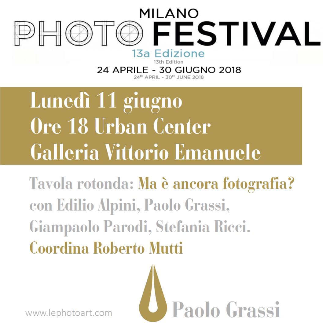 Milano Photofestival. Paolo Grassi. Coordina Roberto Mutti