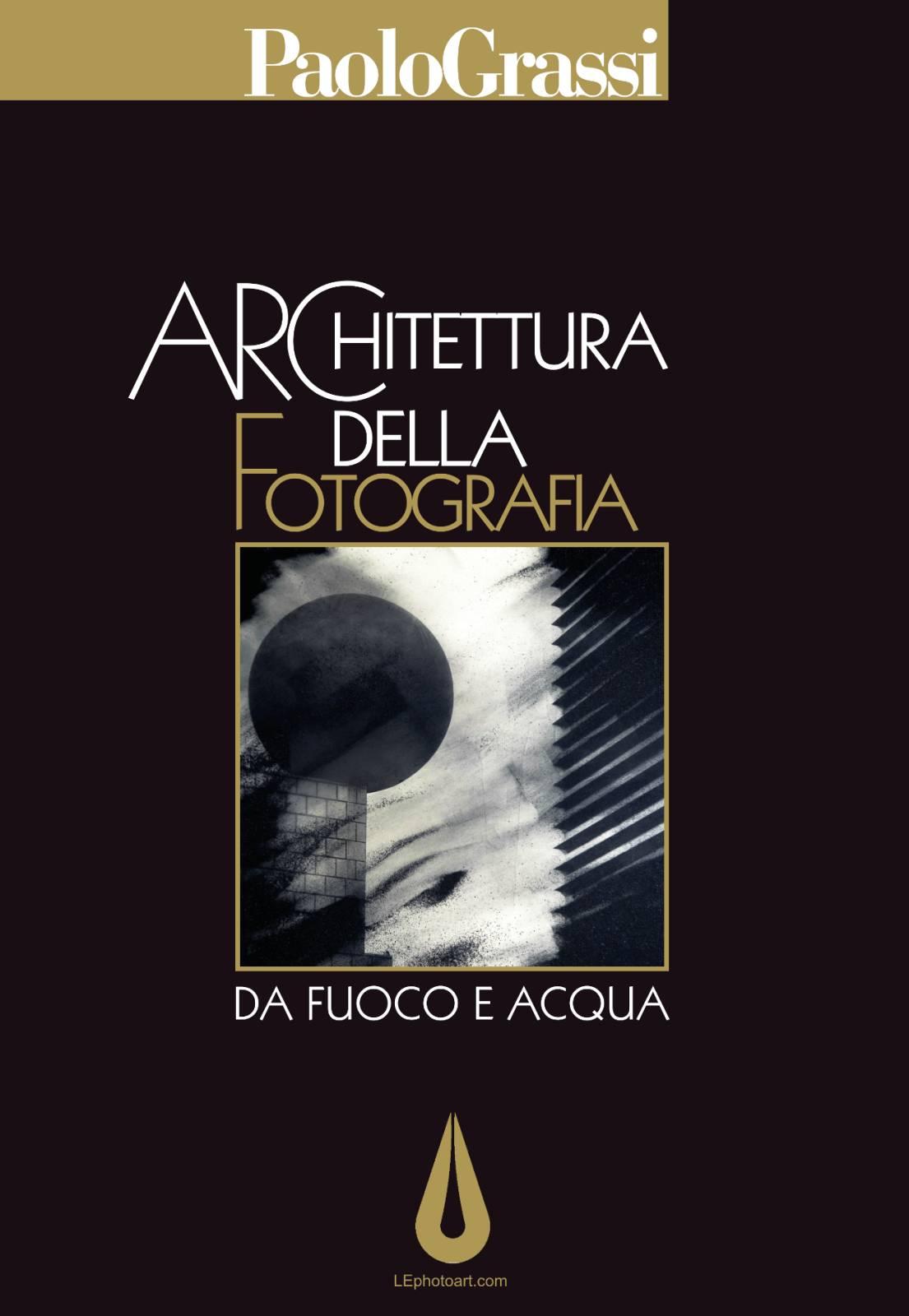 Libro fotografico Architettura della Fotografia. Paolo Grassi